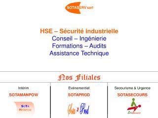 HSE – Sécurité industrielle Conseil – Ingénierie Formations – Audits Assistance Technique