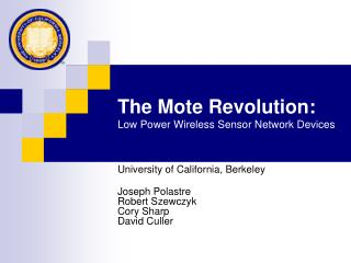 The Mote Revolution: