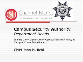 C ampus S ecurity A uthority Department Heads