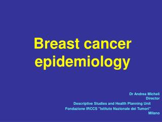 Breast cancer epidemiology