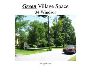Green Village Space 34 Windsor