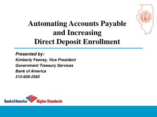 Automating Accounts Payable  and Increasing  Direct Deposit Enrollment