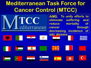 Mediterranean Task Force for Cancer Control (MTCC)