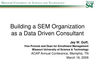 Building a SEM Organization as a Data Driven Consultant