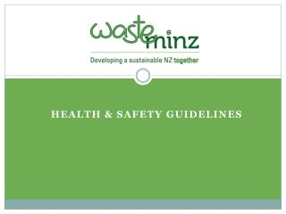 HEALTH & SAFETY GUIDELINES