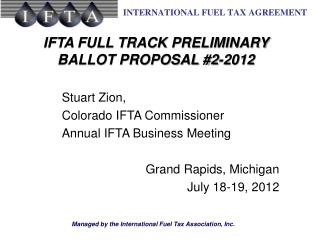 IFTA FULL TRACK PRELIMINARY BALLOT PROPOSAL #2-2012