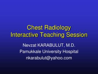 Chest Radiology Interactive Teaching Session