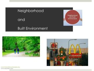 Neighborhood  and  Built Environment