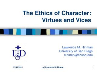 The Ethics of Character: Virtues and Vices