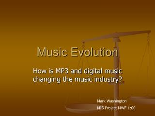 Music Evolution