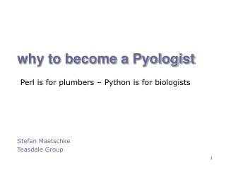 Why to become a Pyologist