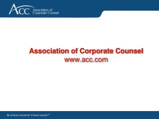 Association of Corporate Counsel  acc