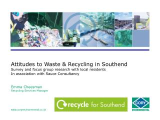 Attitudes to Waste & Recycling in Southend Survey and focus group research with local residents