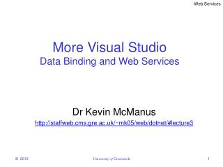 More Visual Studio Data Binding and Web Services