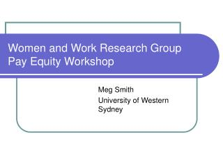 Women and Work Research Group Pay Equity Workshop