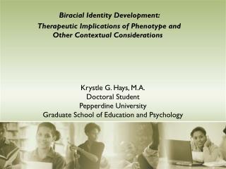 Biracial Identity Development: