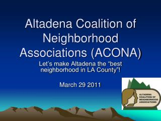 Altadena Coalition of Neighborhood Associations (ACONA)