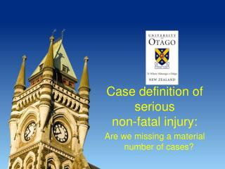 Case definition of serious  non-fatal injury: