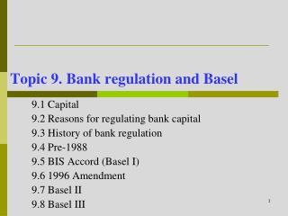 Topic 9. Bank regulation and Basel