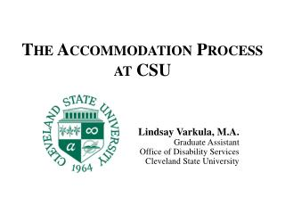 The Accommodation Process at CSU