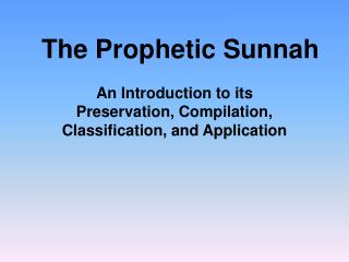 The Prophetic Sunnah