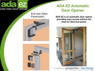 ADA EZ Automatic Door Opener