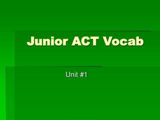 Junior ACT Vocab
