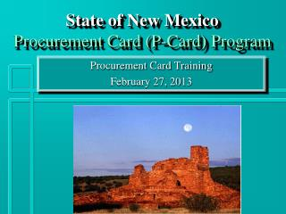 State of New Mexico Procurement  Card (P-Card)  Program