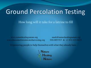 Ground Percolation Testing
