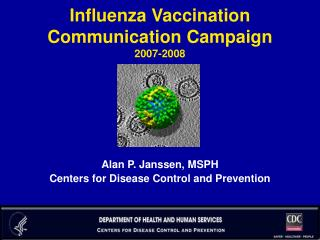 Influenza Vaccination Communication Campaign 2007-2008