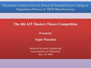 The 4th AIT Masters Theses Competition Present By Sujin Wanchat Industrial Systems Engineering