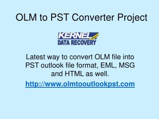 How to Convert OLM to Outlook PST File?