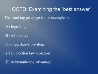 "1. QOTD: Examining the ""best answer"""