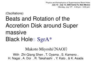 (Oscillations) Beats and Rotation of the Accretion Disk around Super massive Black Hole s  SgrA*