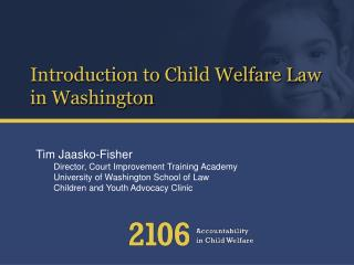 Introduction to Child Welfare Law in Washington