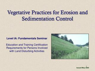 Vegetative Practices for Erosion and Sedimentation Control