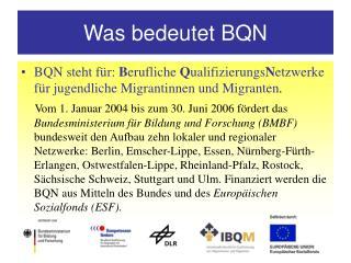 Was bedeutet BQN