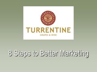 8 Steps to Better Marketing