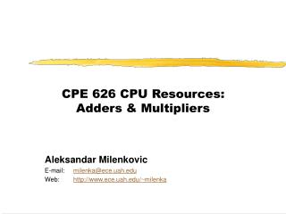 CPE 626 CPU Resources: Adders & Multipliers