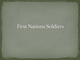 First Nations Soldiers