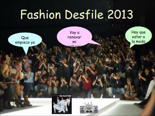 Fashion Desfile 2013