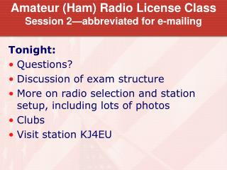Amateur (Ham) Radio License Class Session 2—abbreviated for e-mailing