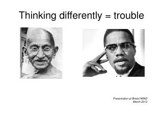 Thinking differently = trouble