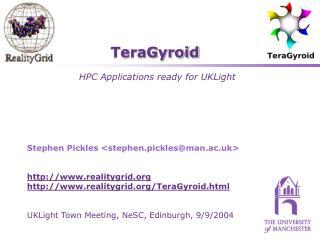 TeraGyroid