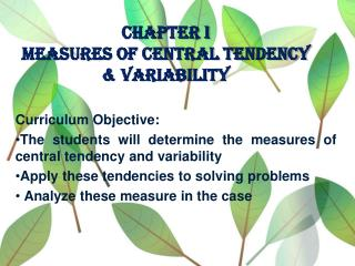 Chapter I Measures of Central Tendency & Variability