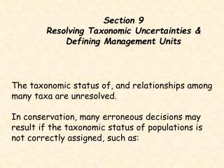 Section 9 Resolving Taxonomic Uncertainties & Defining Management Units