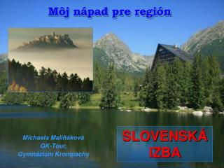 Môj nápad pre región