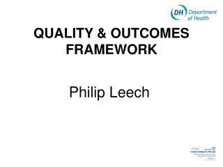 QUALITY & OUTCOMES FRAMEWORK