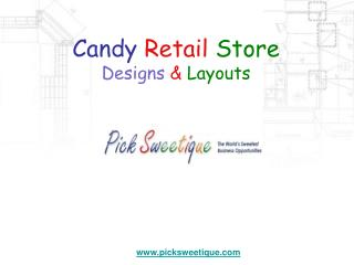 Candy Retail Store Designs and Layouts