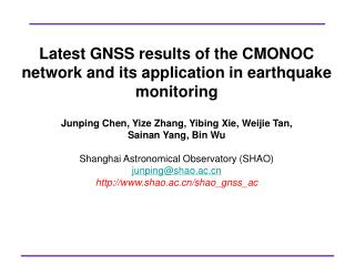 Latest GNSS results of the CMONOC network and its application in earthquake monitoring